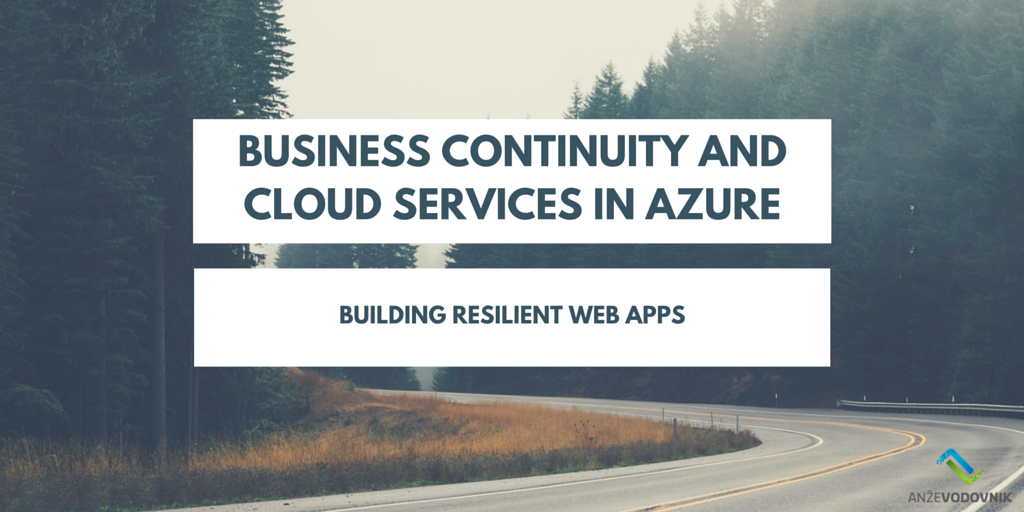 Business Continuity and Cloud Services in Azure