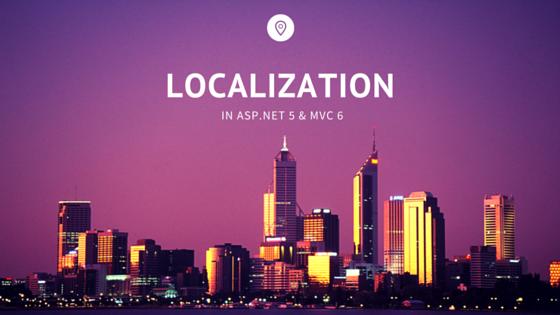 Localization in ASP.NET 5 & MVC 6