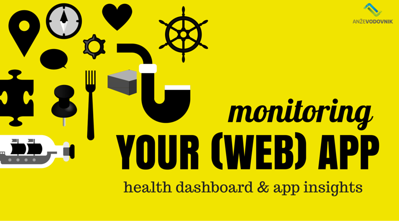 Monitoring the health of your (web) application